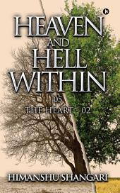 Heaven and Hell Within - 05: The Heart - 02