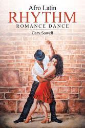 Afro Latin Rhythm Romance Dance Book PDF