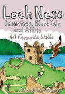 Loch Ness  Inverness  Black Isle and Affric PDF