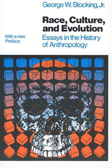 Race  Culture  and Evolution PDF