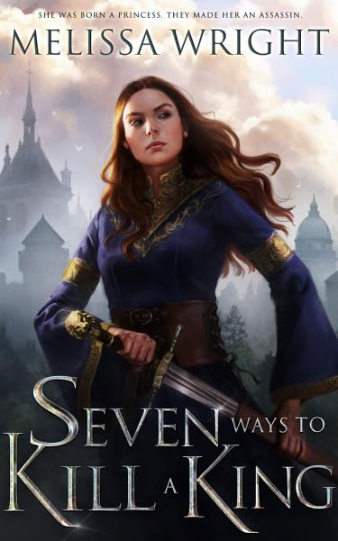 Download Seven Ways to Kill a King Book