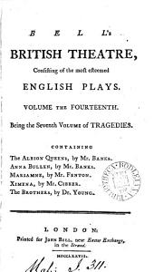 Bell's British Theatre,: Consisting of the Most Esteemed English Plays ...