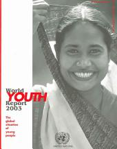 World Youth Report 2003: The Global Situation of Young People