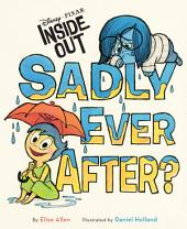 Inside Out: Sadly Ever After?