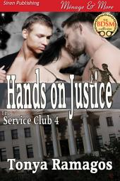Hands on Justice [The Service Club 4]