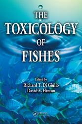 The Toxicology of Fishes PDF