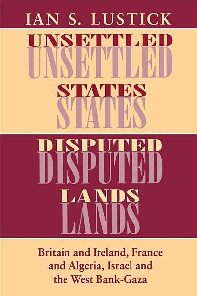 Download Unsettled States  Disputed Lands Book