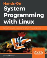 Hands On System Programming with Linux PDF
