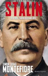 Stalin: Den röde tsaren och hans hov