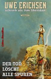 Der Tod löscht alle Spuren: Western