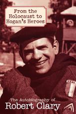 From the Holocaust to Hogan s Heroes PDF