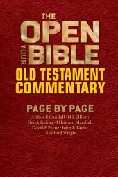 The Open Your Bible Old Testament Commentary: Page by Page