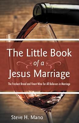 The Little Book of a Jesus Marriage