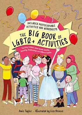 The Big Book of LGBTQ  Activities