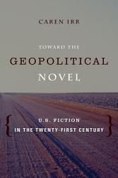 Toward the Geopolitical Novel PDF