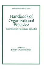 Handbook of Organizational Behavior, Revised and Expanded