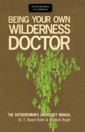 Being Your Own Wilderness Doctor
