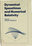 Dynamical Spacetimes and Numerical Relativity