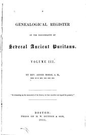 A Genealogical Register of the Descendants of Several Ancient Puritans, V. 3: The Richards Family, Volume 3