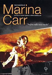The Theatre of Marina Carr PDF