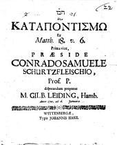 De catapontismo, ex Matth. 18,6