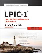 LPIC-1 Linux Professional Institute Certification Study Guide: Exam 101-400 and Exam 102-400, Edition 4