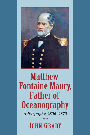 Matthew Fontaine Maury  Father of Oceanography PDF