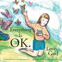 Everything Is Ok  Love  God
