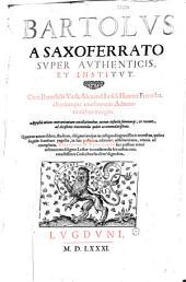 Bartolus a Saxoferrato... (Commentaria in Corpus juris civilis)