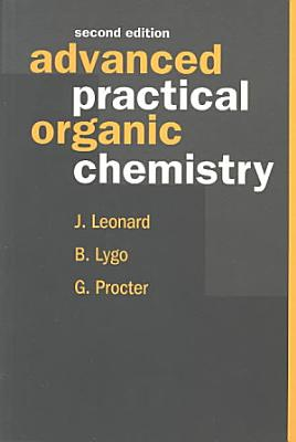 Advanced Practical Organic Chemistry  Second Edition