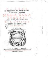 Poesie in occasione del vestimento della nobile signora Maria Anna Strozzi nel venerabil convento di S. Vincenzio detto di Annalena di Firenze