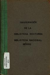 Inauguración de la biblioteca nocturna anexa a la nacional: Mayo 22 de 1893