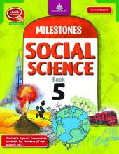 Milestones Social Science – 5 with Map Workbook