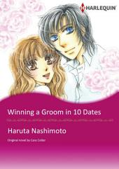 WINNING A GROOM IN 10 DATES