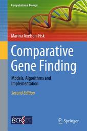 Comparative Gene Finding: Models, Algorithms and Implementation, Edition 2
