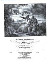 Die zwey Grenadiere: Duett für Bariton und Bass ; mit Begleitung des Piano-Forte ; op. 60