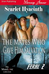 The Mates Who Gave Him Salvation [Feral 2]
