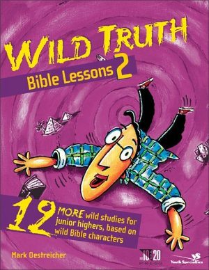 Wild Truth Bible Lessons 2 PDF