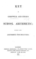 Key to Cornwell and Fitch s School Arithmetic  formerly called Arithmetic for Beginners PDF