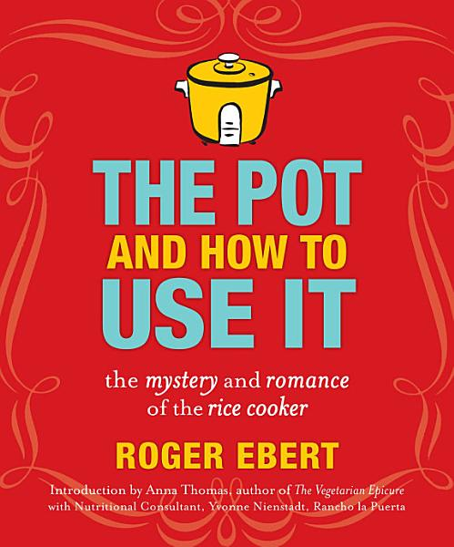 Download The Pot and How to Use It Book
