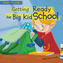 Getting Ready for Big Kid School