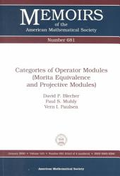 Categories of Operator Modules (Morita Equivalence and Projective Modules): Morita Equivalence and Projective Modules