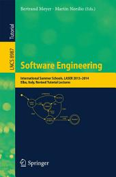 Software Engineering: International Summer Schools, LASER 2013-2014, Elba, Italy, Revised Tutorial Lectures