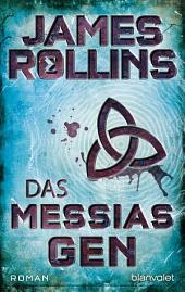 Das Messias-Gen: Roman