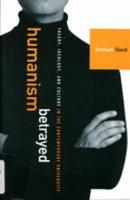 Humanism Betrayed PDF