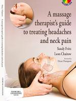 A Massage Therapist s Guide to Treating Headaches and Neck Pain E Book PDF