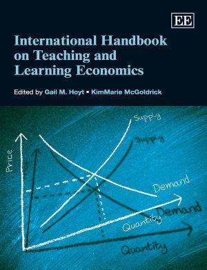 International Handbook on Teaching and Learning Economics PDF