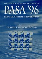 Parallel Systems and Algorithms: PASA '96Proceedings of the 4th Workshop