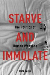 Starve And Immolate Book PDF