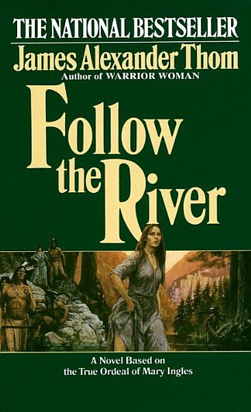 Download Follow the River Book